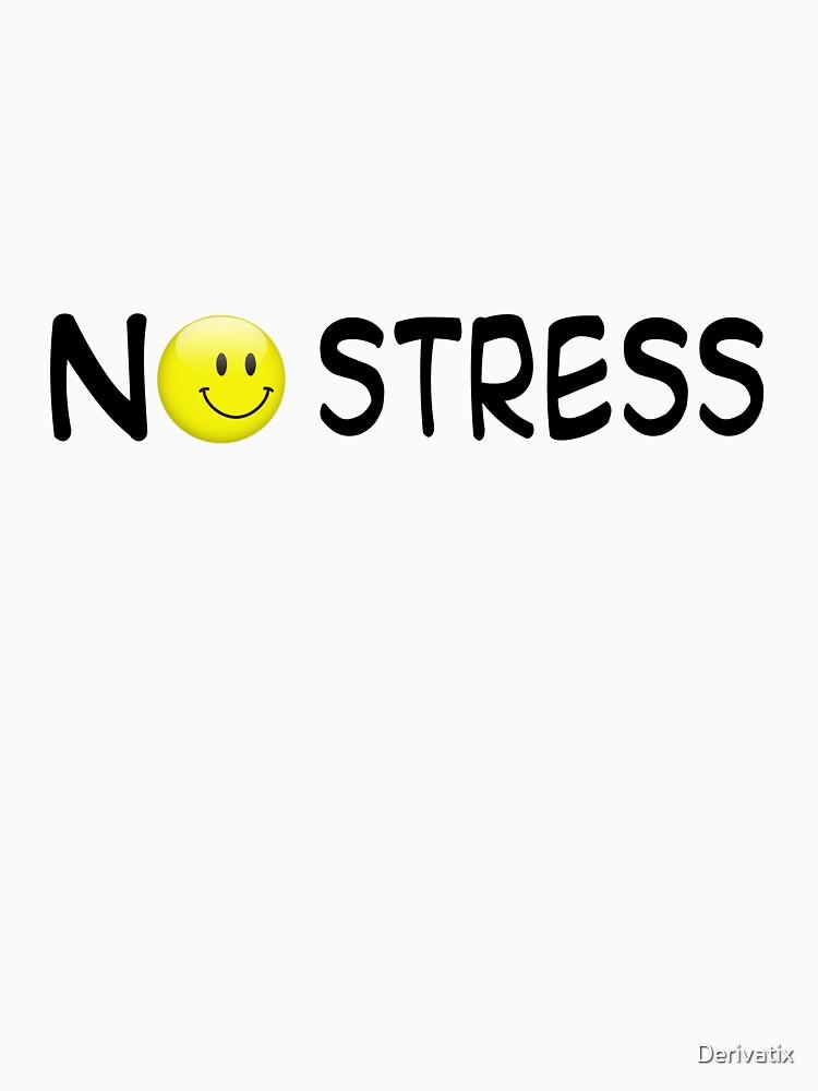 No Stress! by Derivatix