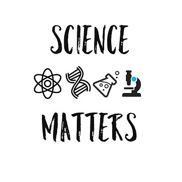 Science Matters by Mkirkdesign