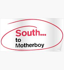 South... to Motherboy Poster