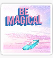 Be Magical Sticker