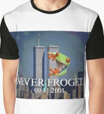 Never Froget 9/11/2001 Graphic T-Shirt