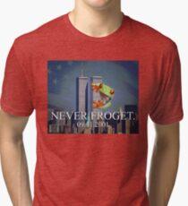 Never Froget 9/11/2001 Tri-blend T-Shirt