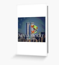 Never Froget 9/11/2001 Greeting Card