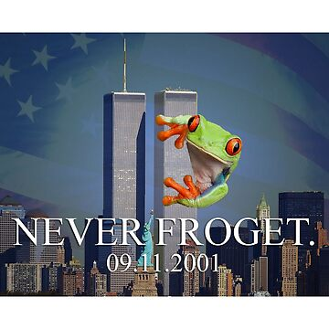Never Froget 9/11/2001 by DankSpaghetti