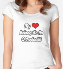 My Heart Belongs To An Orthodontist Women's Fitted Scoop T-Shirt