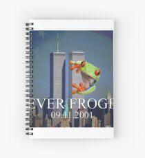 Never Froget 9/11/2001 Spiral Notebook