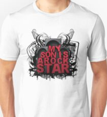 My Son is A Rock Star Unisex T-Shirt