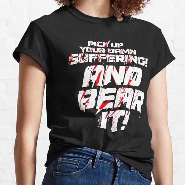 Suffering (2) Classic T-Shirt