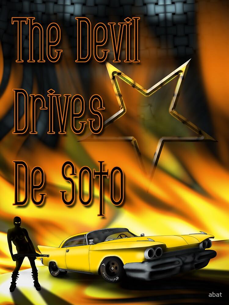 The Devil Drives De Soto by abat