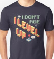 I Level Up! T-Shirt