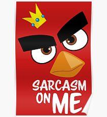 Sarcasm King Poster