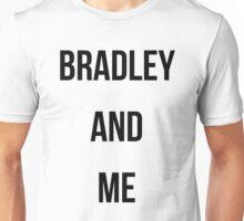 """bradley and me"" Unisex T-Shirt"