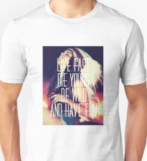 Die Young Unisex T-Shirt