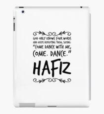 Hafiz Sufi Poem Quote God Dance iPad Case/Skin