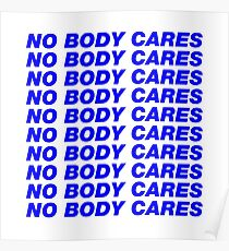 No body cares Poster