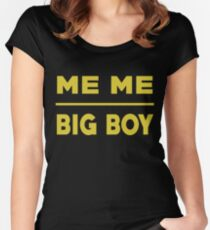 Me Me Big Boy T Shirt Women's Fitted Scoop T-Shirt