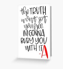 Pretty Little Liars Quote Greeting Card