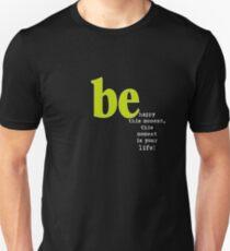 T H I S   M O M E N T  Unisex T-Shirt