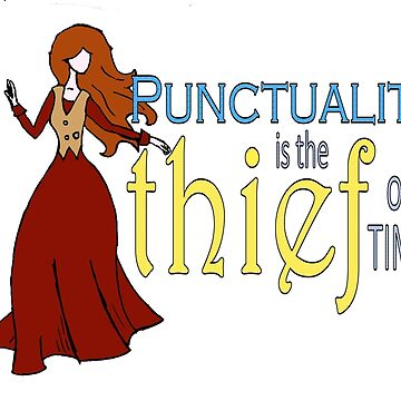 Punctuality is the Thief of Time by MandyEych