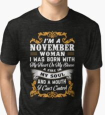 I'm A November Woman Shirt Tri-blend T-Shirt