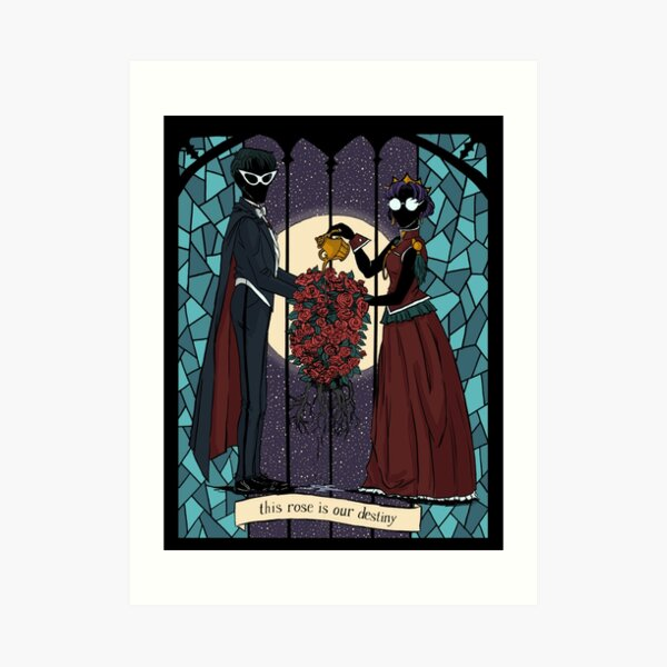 This Rose is Our Destiny Art Print