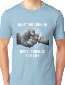 daddy and daughter Unisex T-Shirt