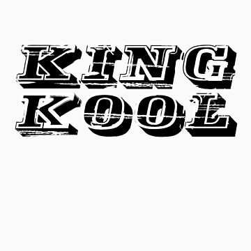 King Kool by dandonovan