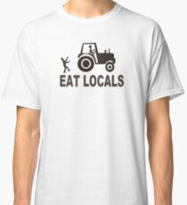 eat locals zombies Classic T-Shirt