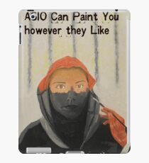 They Can Paint You However They Like iPad Case/Skin