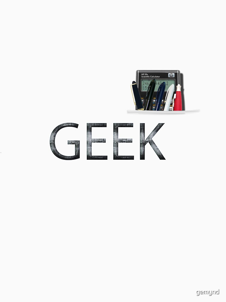 Geek by gemynd