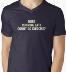 Does Running Late Count as Exercise? Men's V-Neck T-Shirt