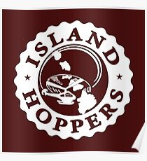 """""""Island Hoppers"""" - As Seen on """"Magnum P.I."""" Poster"""