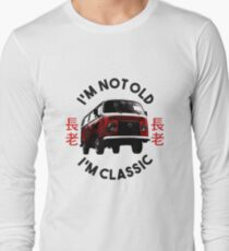 Im not old im Classic 2 Long Sleeve T-Shirt