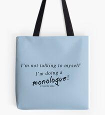 Monologue Tote Bag