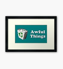 Title Card - Awful Things Framed Print