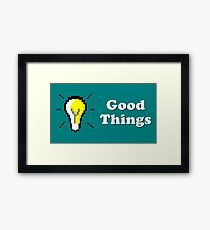 Title Card - Good Things Framed Print