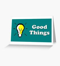Title Card - Good Things Greeting Card