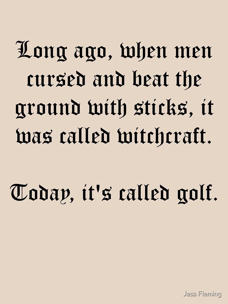 It's Golf! by BigJess