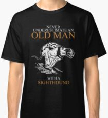 Never Underestimate Old Man Sighthound T-shirts Classic T-Shirt