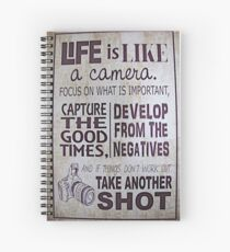 """Life Is Like a Camera"" Spiral Notebook"
