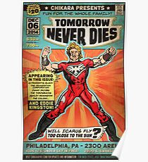 CHIKARA's Tomorrow Never Dies - Official Wrestling Poster Poster