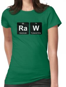 Ra W - Raw - Periodic Table - Chemistry - Chest Womens Fitted T-Shirt