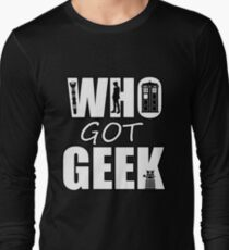 Dr Who Who Got Geek T-Shirt