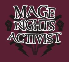 Mage Rights Activist | Unisex T-Shirt
