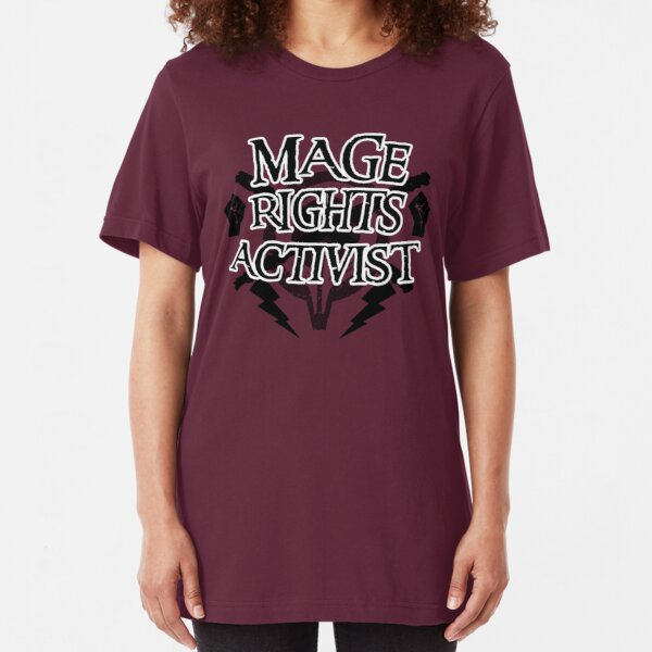 Mage Rights Activist Slim Fit T-Shirt