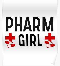 Pharm Girl - Pharmacy Girl Women Sister Wife Mom Girlfriend Best Pharmacist Gift Poster