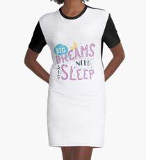 Big dreams need big sleep - Pink Graphic T-Shirt Dress