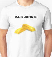 RIP John B - Gold Bars Unisex T-Shirt