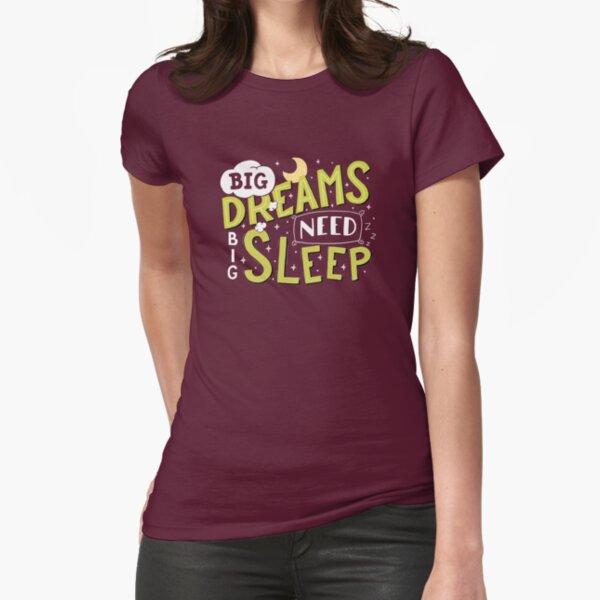 Big dreams need big sleep - Green Fitted T-Shirt