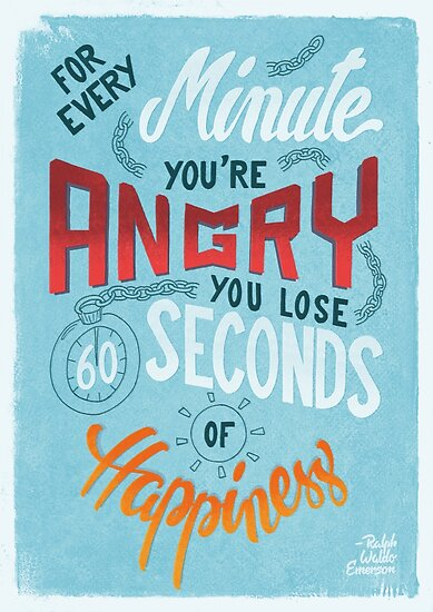 For every minute you're angry... by Romaric Pascal